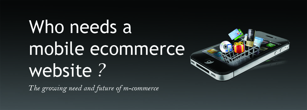 Mobile ecommerce wesbtie development