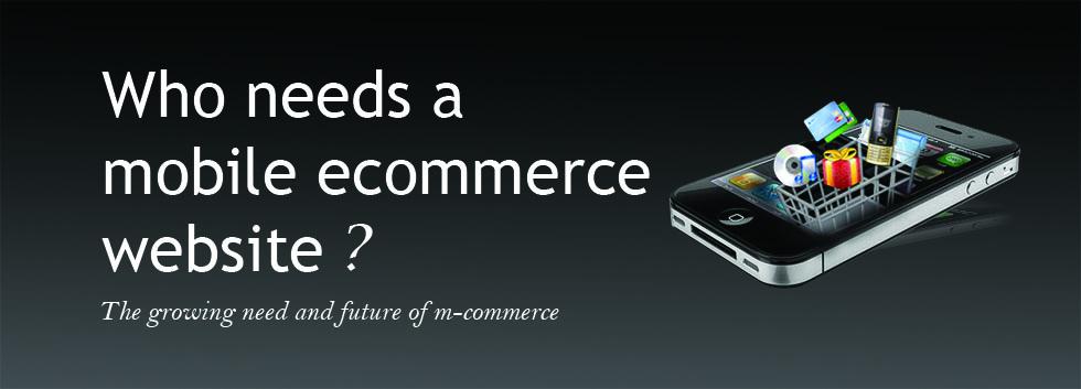 Mobile ecommerce wesbtie development
