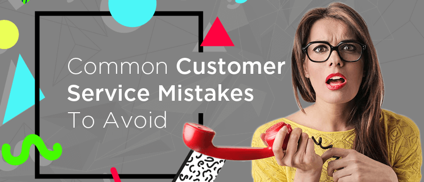 Common-Customer-Services-Mistakes-to-Avoid