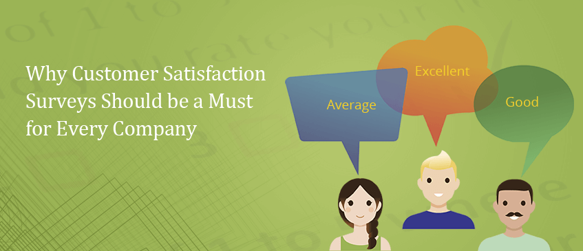 Why-Customer-Satisfaction-Surveys-Should-be-a-Must-for-Every-Company