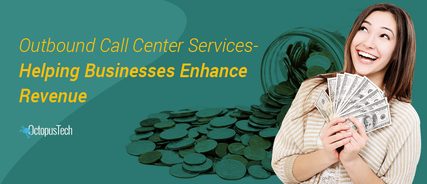 Outbound-Call-Center-Services-–-Helping-Businesses-Enhance-Revenue