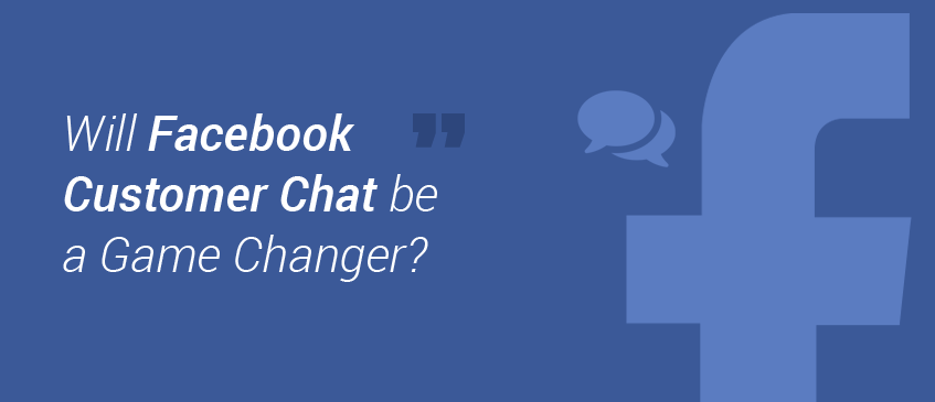 Facebook Customer Chat