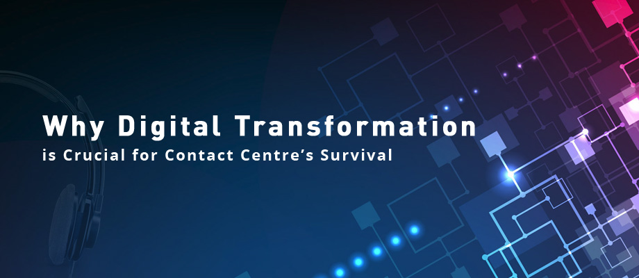 Digital Transformation in Call Centers